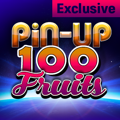 Pin Up 100 Fruits - exclusive online slot from Belatra