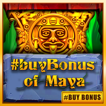 #buyBonus of Maya - online slot game from BELATRA GAMES