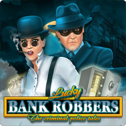 Lucky Bank Robbers | Belatra Games